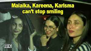 Malaika, Kareena, Karisma can't stop smiling after Karan's Party [Video]