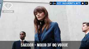 Sacoor Brothers Presents MOOD 3F for GQ and Vogue   FashionTV   FTV [Video]