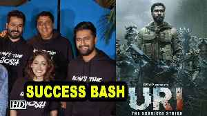 'Uri: The Surgical Strike' SUCCESS BASH with cast [Video]