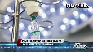 Pima County Public Health earns national recognition for emergency preparedness [Video]