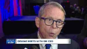 Ohio Gov. Mike DeWine on meeting with GM CEO Mary Barra about Lordstowno [Video]