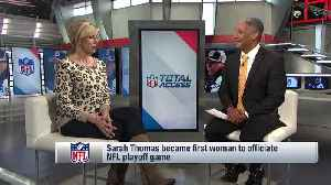 NFL official Sarah Thomas reflects on being first woman to officiate playoff game [Video]