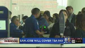 San Jose Approves Payments To Airport Workers During Government Shutdown [Video]