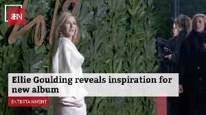 Ellie Goulding's New Album And The Inspiration For It [Video]