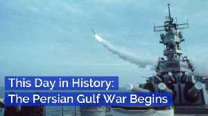 The Persian Gulf War Started This Day In History [Video]