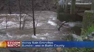 Heavy Rain Drenches Burn Areas In Butte County [Video]