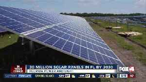 FPL to install 30 million solar panels in Florida [Video]