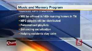 Music and memory program planned for Tennessee nursing homes [Video]