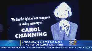 Broadway Dims Lights In Tribute To Carol Channing [Video]