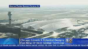 Architects Unveil 5 Possible Designs For O'Hare Expansion [Video]