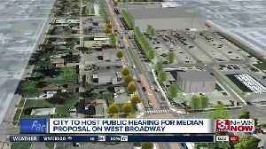 City to host public hearing for West Broadway median proposal [Video]