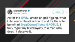 News video: Cohen Says Reported Poll-Rigging Was Done At 'Direction Of And For The Sole Benefit Of' Trump