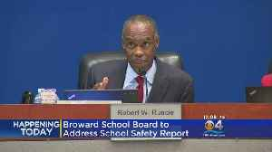 Broward School Board To Address Safety Report [Video]