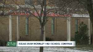 Issues over McKinley High School continue [Video]