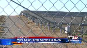 More solar farms coming to North Alabama [Video]