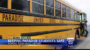 Paradise High School: How Safe is Temporary Location Near Chico Airport? [Video]