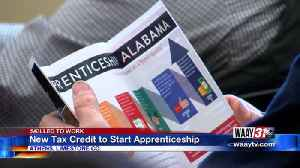 Skilled to Work: New Tax Credit to Start Apprenticeship [Video]