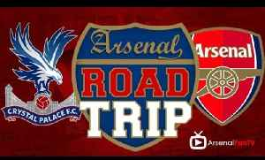Road Trip To Crystal Palace V Arsenal [Video]