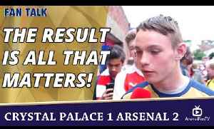 The Result Is All That Matters!  | Crystal Palace 1 Arsenal 2 [Video]