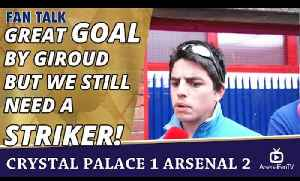 Great Goal By Giroud But We Still Need A Striker!  | Crystal Palace 1 Arsenal 2 [Video]