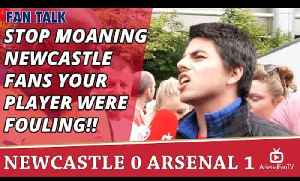 Stop Moaning Newcastle Fans Your Player Were Fouling!!  | Newcastle 0 Arsenal 1 [Video]