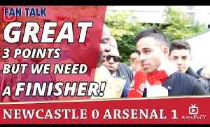 Great 3 Points But We Need A Finisher!  | Newcastle 0 Arsenal 1 [Video]