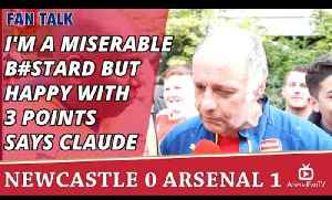 I'm a Miserable B#stard But Happy With 3 Points says Claude  | Newcastle 0 Arsenal 1 [Video]