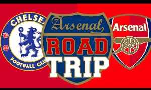 Chelsea vs Arsenal | Road Trip To Stamford Bridge [Video]