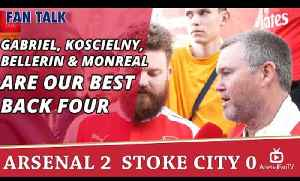 Gabriel, Koscielny, Bellerin & Monreal Are Our Best Back Four | Arsenal 2 Stoke 0 [Video]