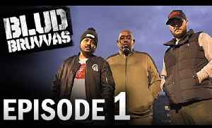 EPISODE 1 | BLUD BRUVVAS | FANS TAKE THE FIELD [Video]