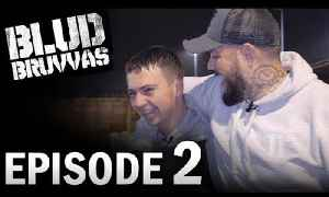 EPISODE 2 | BLUD BRUVVAS | COMEBACK KID [Video]