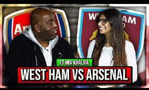 Robbie Tries To Convert Mia Khalifa Into A Gooner! | West Ham v Arsenal [Video]