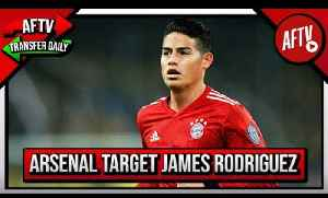 Arsenal Target Loan Deal For James Rodriguez! | AFTV Transfer Daily [Video]