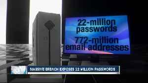 Millions of passwords, email addresses exposed in breach [Video]