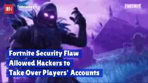 Fortnite Was Hacked And They Could Hear You [Video]