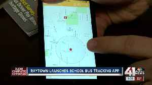 Raytown school district rolls out 'Here Comes the Bus' app [Video]