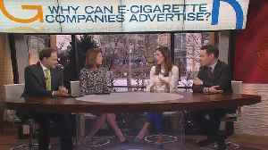 Why Can E-Cigarette Companies Advertise? [Video]