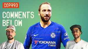 Could Higuain Be The Missing Piece for Sarriball at Chelsea? | Comments Below [Video]