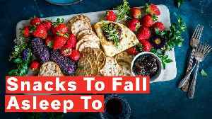 Snacks To Help You Sleep [Video]