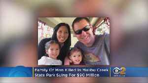 Family Of Man Killed In Malibu Creek State Park Sues For $90M [Video]