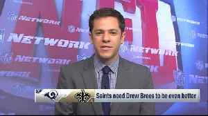 NFL Network's Gregg Rosenthal: New Orleans Saints quarterback Drew Brees needs to be better for New Orleans Saints to advance