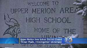 Threat On Twitter Forced Upper Merion School Closure [Video]