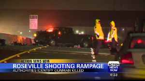 Gunman Identified in Roseville Shooting Rampage [Video]