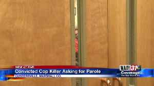 Convicted cop killer asking for parole [Video]
