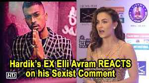 Hardik's EX Elli Avram on his Sexist Comment: I got surprised [Video]