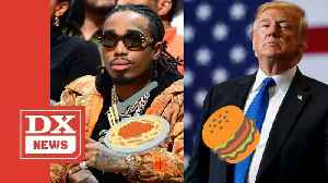 Quavo Offers Clemson Tigers Better Food After Donald Trump Serves Fast Food At White House [Video]