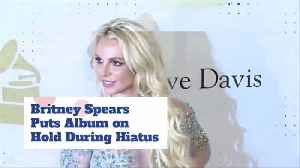 Britney Spears Puts Career On Hold To Be With Her Dad [Video]