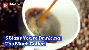 Are You Drinking Too Much Coffee: Watch Here [Video]