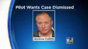 Pilot Andrew Collins Wants Indecent Exposure Case Dismissed [Video]
