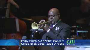Philly Pops Celebrate Home-Grown Jazz Artists At Kimmel Center [Video]